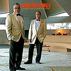 Martini Kings Lost in Paradise