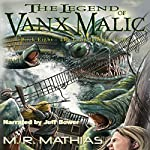 The Long Journey Home: The Legend of Vanx Malic, Book 8 | M R Mathias