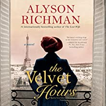 The Velvet Hours Audiobook by Alyson Richman Narrated by Tavia Gilbert, Kate Reading