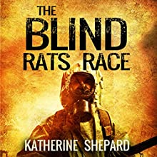 Mystery: The Blind Rats Race (       UNABRIDGED) by Katherine Shepard Narrated by Jodi Stapler