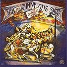 The New Johnny Otis Show with Shuggie Otis