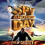 Spy Another Day | Philip Caveney