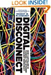 Digital Disconnect: How Capitalism Is...