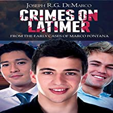 Crimes on Latimer: From the Early Cases of Marco Fontana (       UNABRIDGED) by Joseph R. G. DeMarco Narrated by Kyle Curry