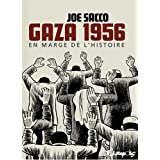 Gaza 1956: En marge de l&#39;Histoirepar Sacco Joe