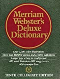 Merriam Websters Deluxe Dictionary - Tenth Collegiate Edition
