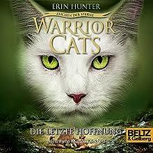 Die letzte Hoffnung (Warrior Cats: Zeichen der Sterne 6) Hörbuch von Erin Hunter Gesprochen von: Marlen Diekhoff