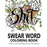 Swear Word Coloring Book Group (Author), Outrageous Katie (Illustrator) (23)Buy new:  CDN$ 14.25  CDN$ 10.86 11 used & new from CDN$ 7.69
