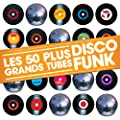 Les 50 Plus Grands Tubes Disco Funk
