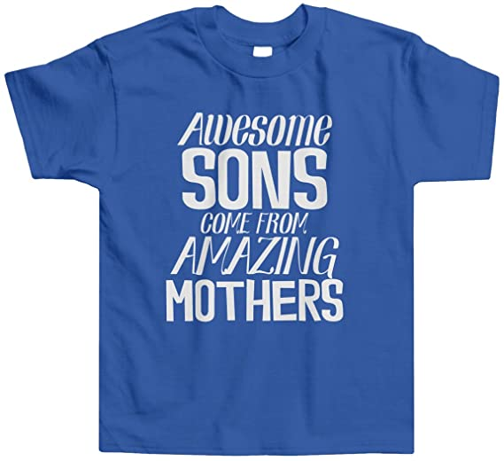 Threadrock Little Boys' Awesome Sons Come From Amazing Mothers Toddler T-Shirt