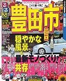 るるぶ豊田市 (るるぶ情報版 中部 28)