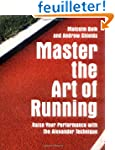 Master the Art of Running: Raising Yo...
