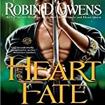 Heart Fate: Celta, Book 7 (       UNABRIDGED) by Robin D. Owens Narrated by Noah Michael Levine