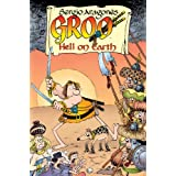 Groo: Hell on Earthpar Sergio Aragones