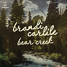 Bear Creek, Brandi Carlile