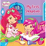 My First Sleepover (Strawberry Shortcake (8x8))by Lauren Cecil