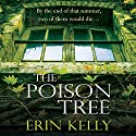 The Poison Tree Audiobook by Erin Kelly Narrated by Alison Reid