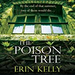 The Poison Tree | Erin Kelly