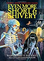 Even More Short &amp; Shivery: Thirty Spine-Tingling Tales