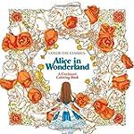 Color the Classics: Alice in Wonderla...