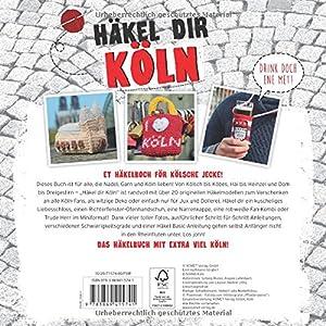 Häkel dir Köln!: Von Dom bis Dreigestirn