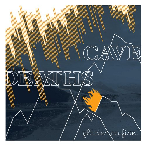 Cave Deaths-Glacier On Fire-CD-FLAC-2006-FATHEAD Download