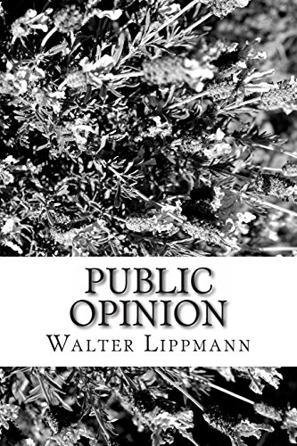 Public Opinion, by Walter Lippmann