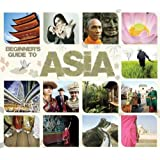 Beginner'S Guide to Asia