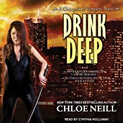 Drink Deep: Chicagoland Vampires, Book 5 | Chloe Neill