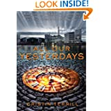 All Our Yesterdays by Cristin Terrill – Review