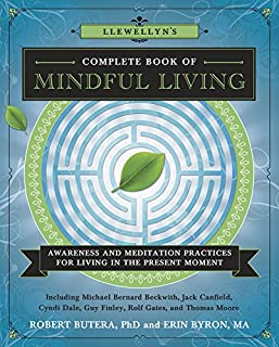 Book Cover: Llewellyn's Complete Book of Mindful Living: Awareness & Meditation Practices for Living in the Present Moment