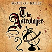 The Astrologer | [Scott G.F. Bailey]