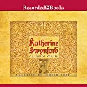 Katherine Swynford (       UNABRIDGED) by Alison Weir Narrated by Judith Boyd