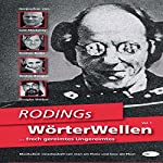 RODINGs WörterWellen... frech gereimtes Ungereimtes   Rolf Schmieding