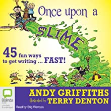 Once Upon a Slime Audiobook by Andy Griffiths Narrated by Stig Wemyss