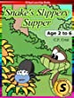 Snake's Slippery Supper: Age 2 to 6: Bedtime Story & Beginner Reader Phonics (Phonic Ebooks Book 1)
