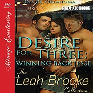 Desire for Three: Winning Back Jesse Audiobook
