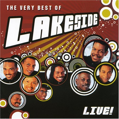 Lakeside - The Very Best of Lakeside Live! - Zortam Music