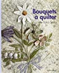 Bouquets � quilter