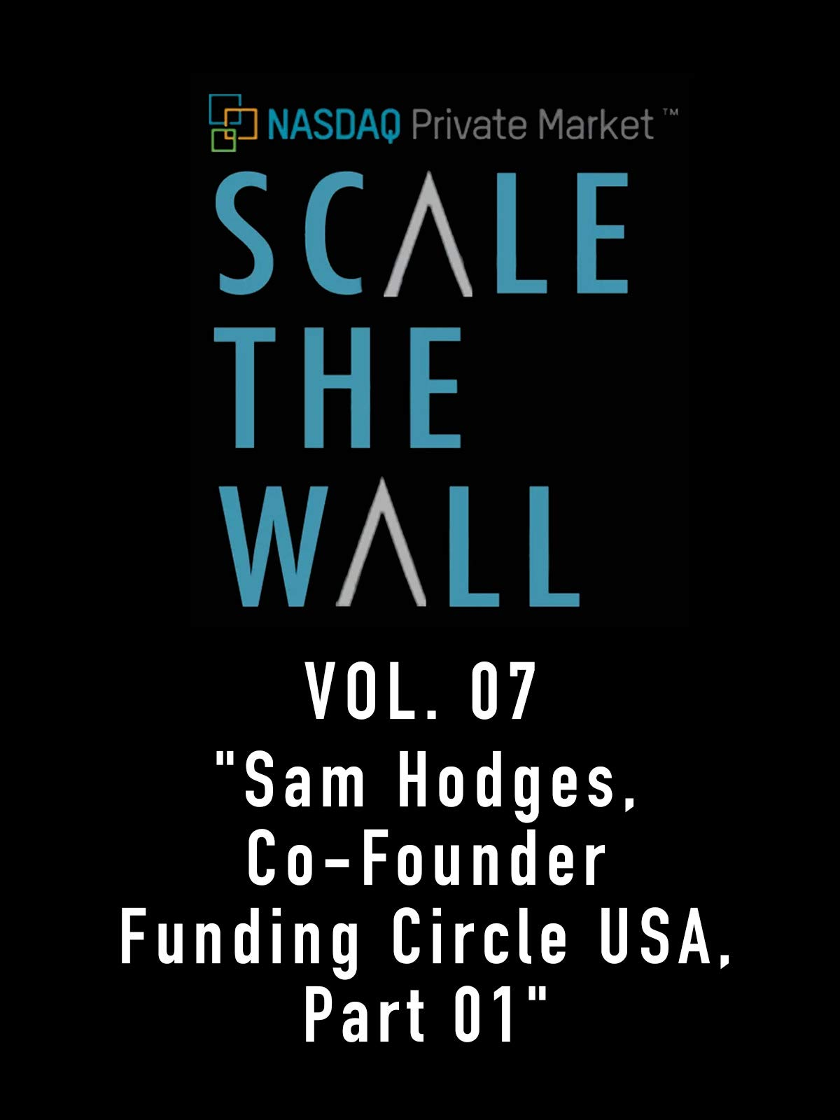Scale the Wall Vol. 07