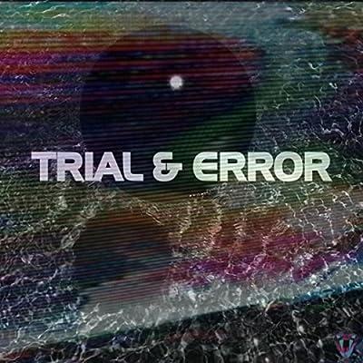 Trial & Error (feat. Zeta / Magnetum) [Explicit]