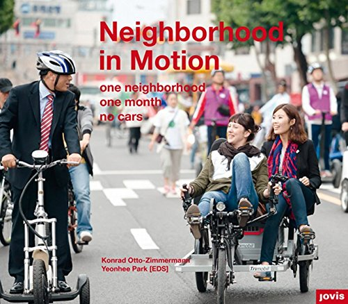 Neighborhood in Motion: one neighborhood I one month I no cars