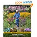 Bloom's Best Perennials and Grasses: New Classics for the Year-Round Garden