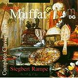 Georg Muffat: Complete Clavier Works