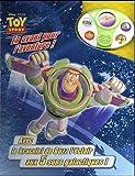 echange, troc Disney Pixar - En avant pour l'aventure ! : Avec le bracelet de Buzz l'éclair aux 5 sons galactiques !