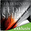 Federspiel (Christine Lenève 1) Audiobook by Oliver Ménard Narrated by Tanja Geke