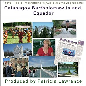 Audio Journeys: Galapagos Bartholomew Island, Equador | [Patricia L. Lawrence]