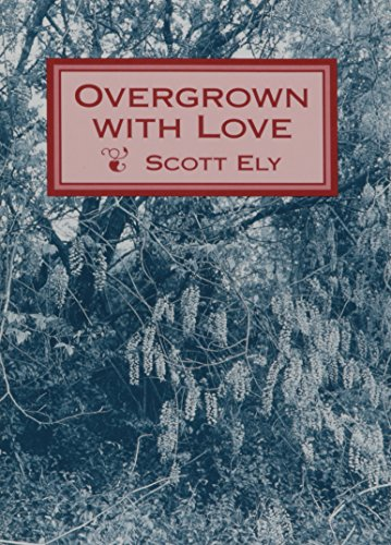Overgrown with Love