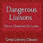 Dangerous Liaisons Hörbuch von Pierre Choderlos De Laclos Gesprochen von: Gabriel Woolf