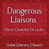 Dangerous Liaisons | [Pierre Choderlos De Laclos]